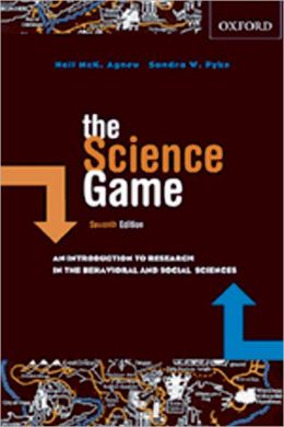 The Science Game: An Introduction to Research in the Social Sciences