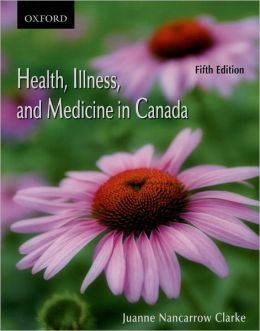 Health, Illness, and Medicine in Canada