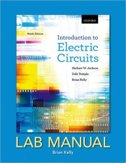 Introduction to Electric Circuits: Lab Manual