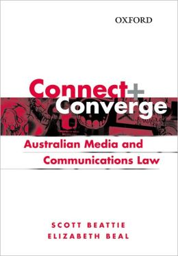 Connect and Converge: A Media and Communications Law Handbook