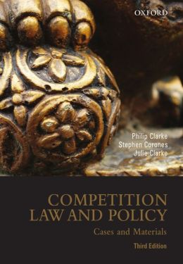Competition Law and Policy: Cases and Materials, 3rd edition