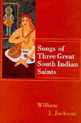 Songs of the Three Great Indian Saints