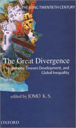 The Long Twentieth Century: The Great Divergence: Hegemony, Uneven Development, and Global Inequality