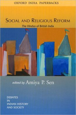 Social and Religious Reform: The Hindus of British India