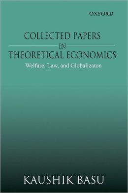 Collected Papers in Theoretical Economics: Welfare, Law, and Globalization