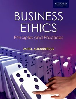 Business Ethics: Principle and Practices