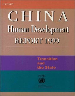 China Human Development Report 1999: Transition and the State