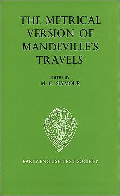 The Metrical Version of Mandeville's Travels