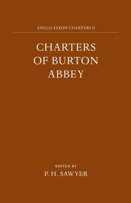 Charters of Burton Abbey
