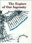 The Engines of Our Ingenuity: An Engineer Looks at Technology and Culture