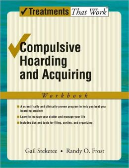 Compulsive Hoarding and Acquiring: Workbook: Workbook