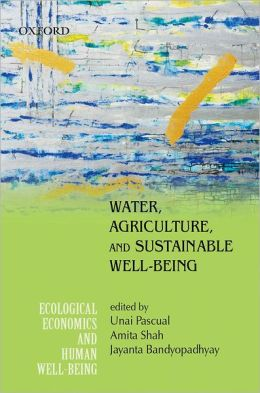 Water, Agriculture, and Sustainable Well-Being