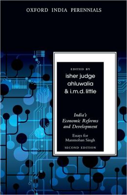 India's Economic Reforms and Development: Essays for Manmohan Singh, Second Edition