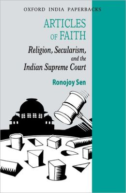 Articles of Faith: Religion, Secularism, and the Indian Supreme Court