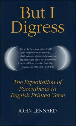 But I Digress: The Exploitation of Parentheses in English Printed Verse