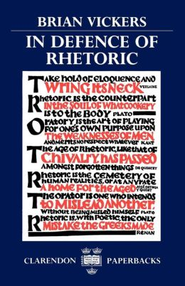 In Defence of Rhetoric