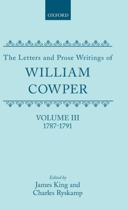 The Letters and Prose Writings of William Cowper: Letters, 1787-1791