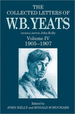 The Collected Letters of W. B. Yeats, 1905-1907