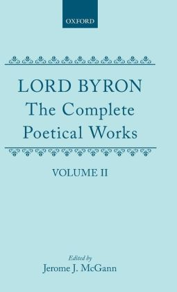 The Complete Poetical Works of Byron, Vol. 2: Childe Harold's Pilgrimage