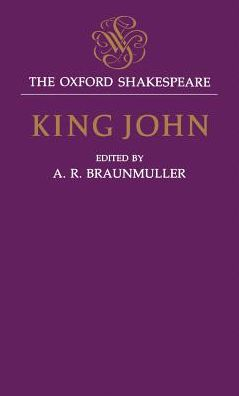 King John (Oxford Shakespeare Series)