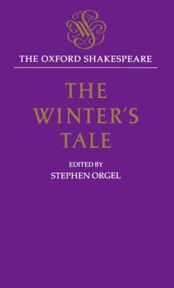 The Winter's Tale (Oxford Shakespeare Series)