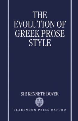 The Evolution of Greek Prose Style