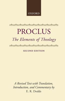 The Elements of Theology: A Revised Text with Translation, Introduction, and Commentary