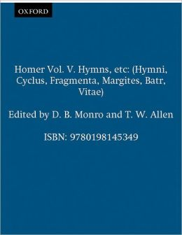 The Homeric Hymns, Volume 5 (Oxford Classical Texts Series)