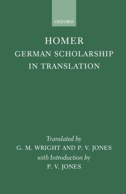 Homer: German Scholarship in Translation