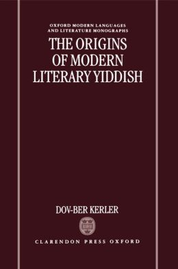 The Origins of Modern Literary Yiddish
