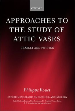 Approaches to the Study of Attic Vases: Beazley and Pottier