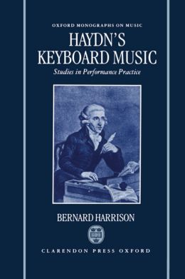 Haydn's Keyboard Music: Studies in Performance Practice