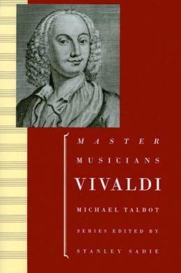 Vivaldi (The Master Musicians Series)