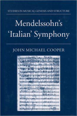Mendelssohn's 'Italian' Symphony