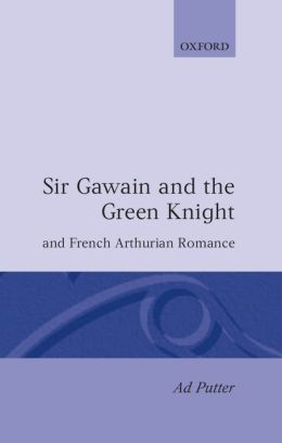 Sir Gawain and the Green Knight and the French Arthurian Romance