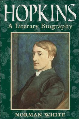 Hopkins: A Literary Biography