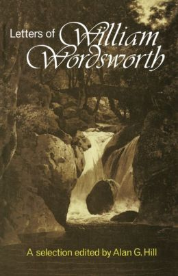 Letters of William Wordsworth: A New Selection