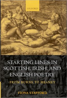 Starting Lines in Scottish, Irish, and English Poetry: From Burns to Heaney