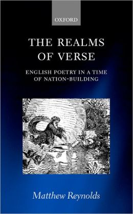 The Realms of Verse 1830-1870: English Poetry in a Time of Nation-Building