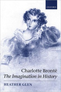 Charlotte Bronti'A: The Imagination in History