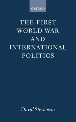 The First World War and International Politics
