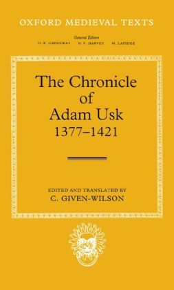 The Chronicle of Adam Usk, 1377-1421