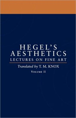Aesthetics: Lectures on Fine Art