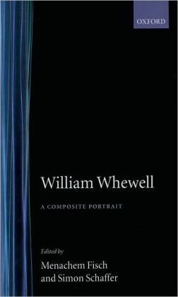 William Whewell: A Composite Portrait