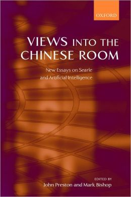 Views into the Chinese Room: New Essays on Searle and Artificial Intelligence