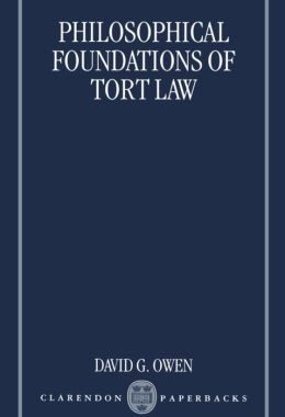 Philosophical Foundations of Tort Law