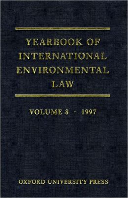 Yearbook of International Environmental Law: Volume 8: 1997