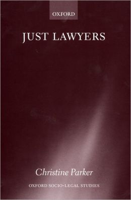Just Lawyers: Regulation and Access to Justice