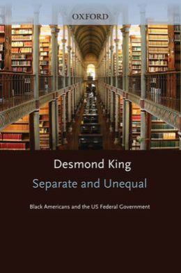 Separate and Unequal: Black Americans and the U. S. Federal Government