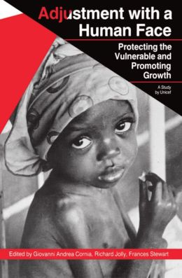 Adjustment with a Human Face: Protecting the Vulnerable and Promoting Growth